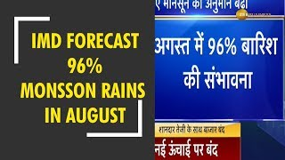 IMD revises monsoon rain forecast for August to 96% from 94%