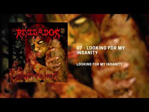 7. Renegados - Looking for my insanity