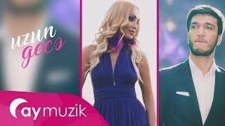 Nura Suri və Elşad Şükürov - Uzun Gece