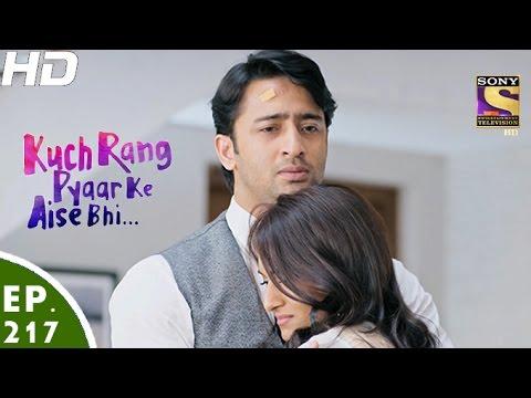 Kuch Rang Pyar Ke Aise Bhi - कुछ रंग प्यार के ऐसे भी - Episode 217 - 28th December, 2016