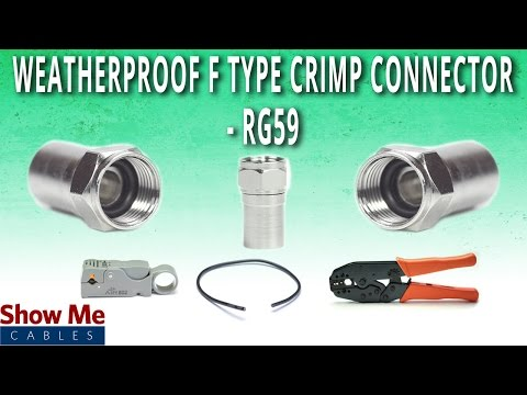 how-to-install-weatherproof-f-type-crimp-connector-for-rg59