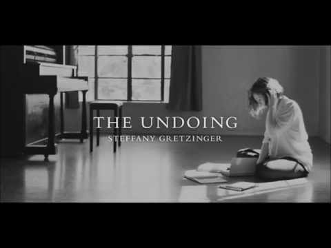 The Undoing Steffany Gretzinger - Morning Song