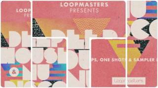 Deep House Nu Disco - Deep House Samples Loops - By Loopmasters