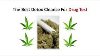 The Best Detox Cleanse For Drug Test