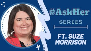 Suze Morrison: #AskHer for Women & Politics