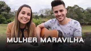 Baixar Mulher Maravilha - Zé Neto e Cristiano (Cover Mariana e Mateus)