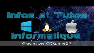 Graver avec CDBurnerXP