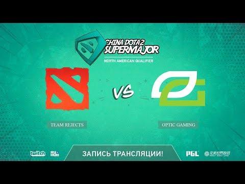 Team Rejects vs Optic Gaming, China Super Major NA Qual, game 2 [Mila]