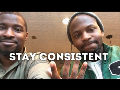 Stay Consistent