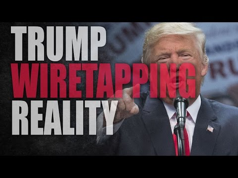 Trump's wiretapping tweets, the media and reality