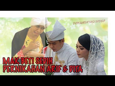 MAK BETI SEDIH - PERNIKAHAN ARIF MUHAMMAD & DITA ( VIDEO DOKUMENTASI )