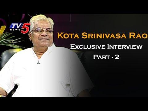 Kota Srinivasa Rao Exclusive Interview | Life is Beautiful | Part - 2 | TV5 News