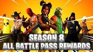 All Fortnite Season 8 Battle Pass Rewards (Fortnite Season 8)
