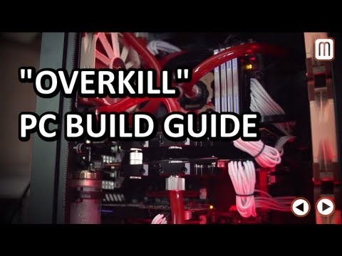 "ULTIMATE ""Overkill"" Water Cooled Build a Gaming PC Computer ""How To"" Guide"