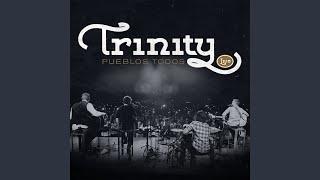 Trinity - Wayfaring Stranger (Live)