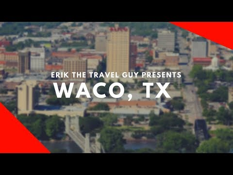 Waco, Texas - Overview