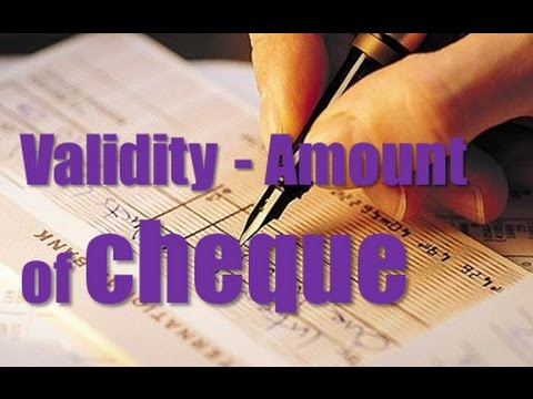 Validity and Amount of Cheque
