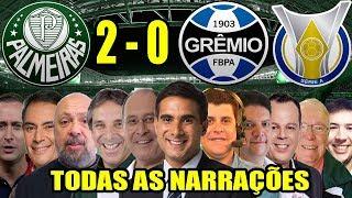 Todas as narrações - Palmeiras 2 x 0 Grêmio  / Brasileirão 2018