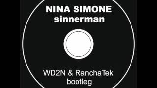 Nina Simone - Sinnerman (RanchaTek & WD2N Bootleg) BEST DEEP HOUSE 2014