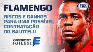 Flamengo irá fazer loucuras para ter Balotelli?