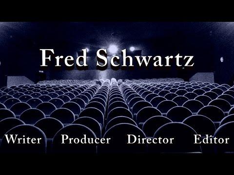 Fred Schwartz Film Reel 2014