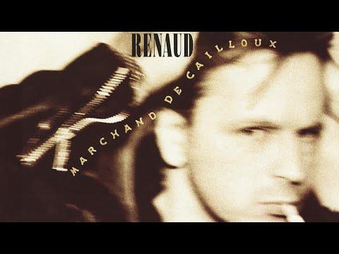 Renaud - Marchand de cailloux  (Audio officiel)
