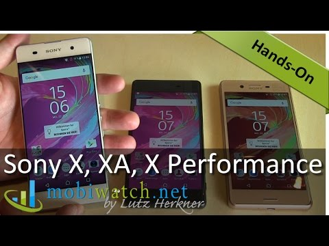 Sony Xperia X, XA And X Performance: Review + First Impresssions