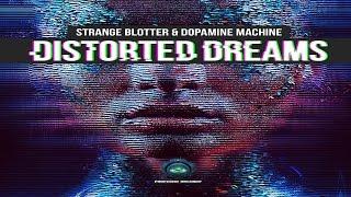 dopamine machine strange blotter   distorted dreams ᴴᴰ