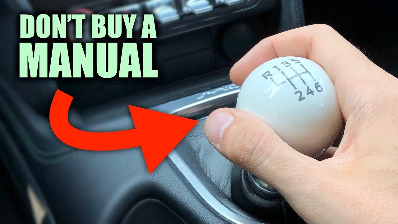 5 Reasons You Shouldn T Buy A Manual Transmission Car Youtube