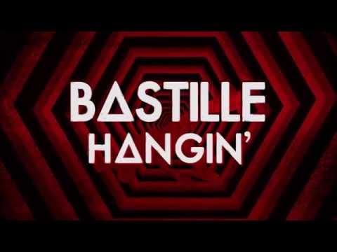 Bastille - Hangin' (Lyrics)
