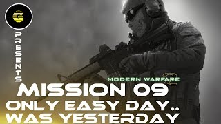 Call of Duty Modern Warfare 2 Mission 09-Only Easy Day Was Yesterday