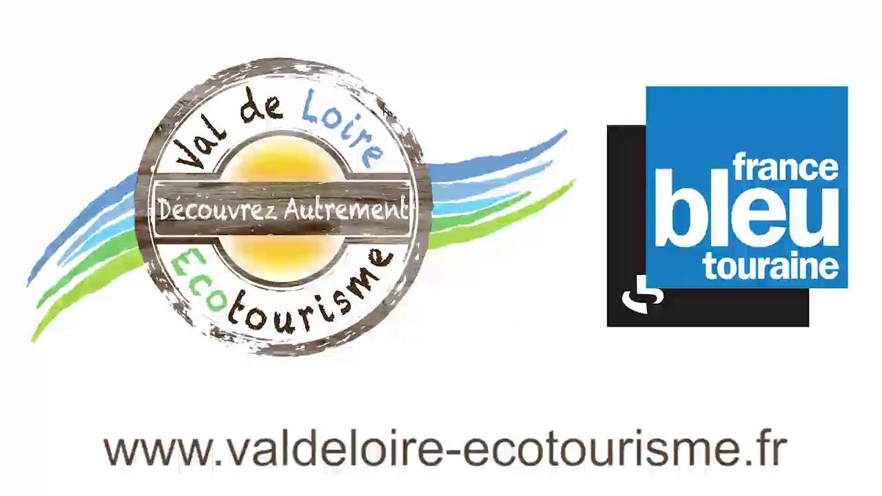 Val de Loire Ecotourisme - Interview France bleu touraine