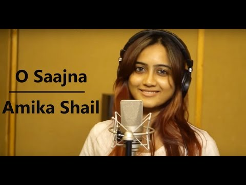 O Saajna - Female Version by Amika Shail | Latest Marathi Songs 2017