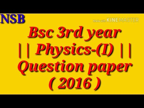Bsc 3rd year| Physics-(|)st paper |-2016 question paper