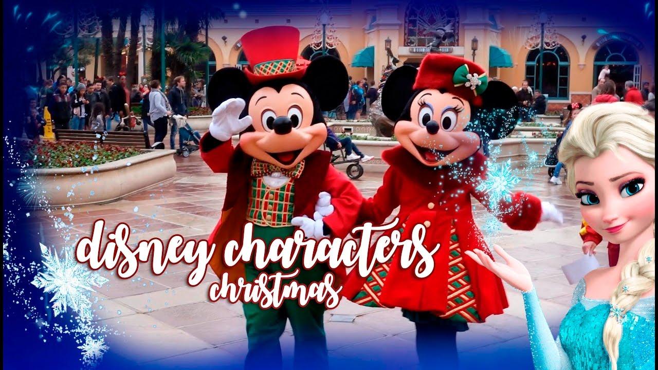 disney characters christmas 2016 disneyland paris youtube