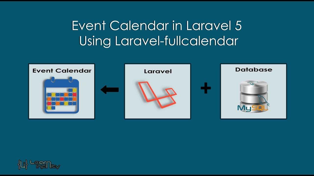 Event Calendar in Laravel 5 Using Laravel-fullcalendar - Learn Infinity