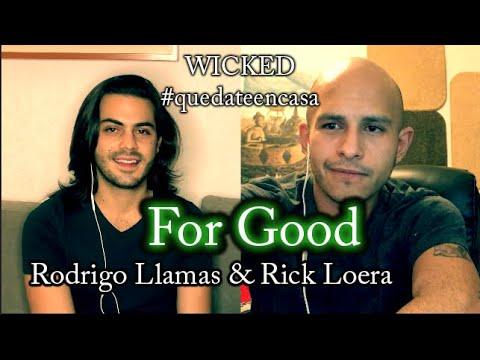 For Good (Wicked) - Rick Loera Ft. Rodrigo Llamas