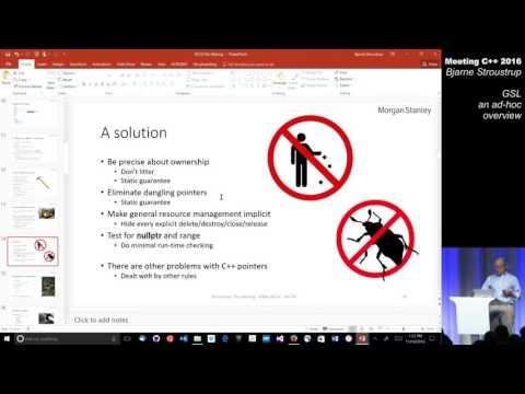 Bjarne Stroustrup - GSL ad hoc overview - Meeting C++ 2016
