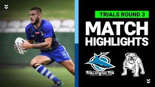 Sharks v Bulldogs Match Highlights | Pre-Season Trials Round 3 | NRL