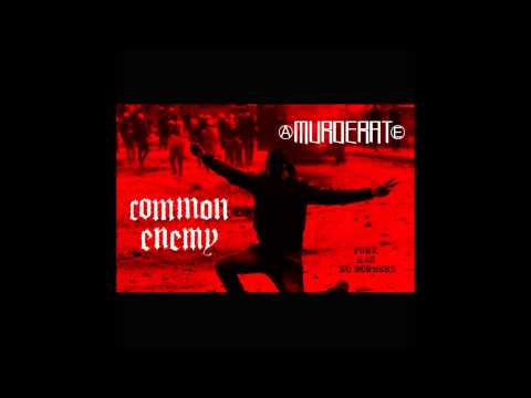 Common Enemy  Murderat split