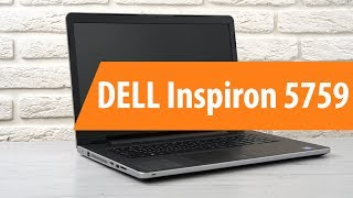 распаковка DELL Inspiron 5759 / Unboxing DELL Inspiron 5759
