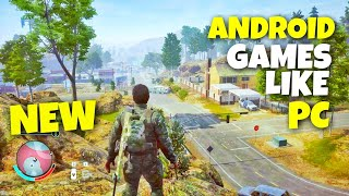 Top 10 New Android Games Like Pc Games 2018