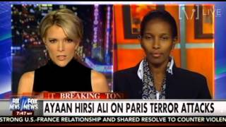 Ayaan Hirsi Ali On Paris Terror Attacks - The Kelly File