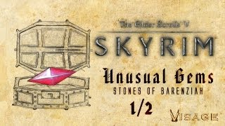 Skyrim - Unusual Gems (Stone of Barenziah) 1/2