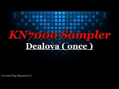 KN7000 Sampler - Dealova ( once )