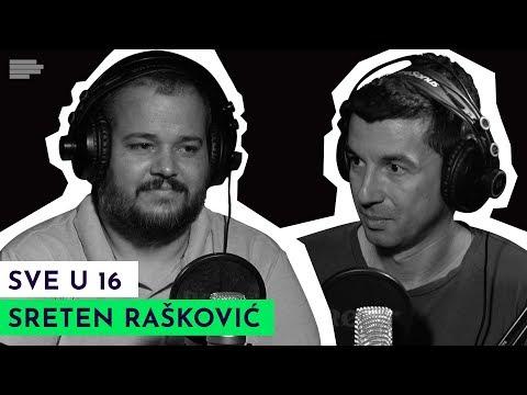 SVE U 16: Mesi, Nejmar (i Kristijano) | gost: Sreten Rašković | S01E24