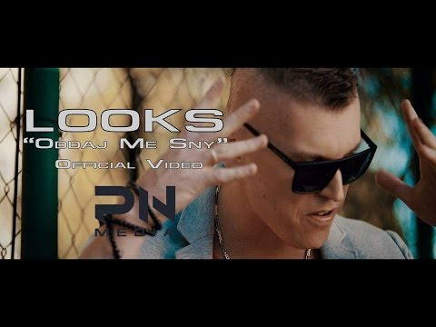 LOOKS - Oddaj me sny (2016 Official Video)
