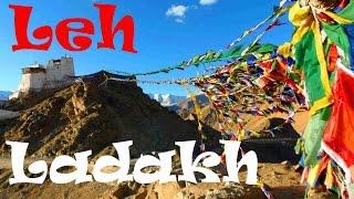 A Tour of Amazing Leh, Ladakh, India & Himalaya Views