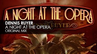 Dennis Ruyer - A Night At The Opera