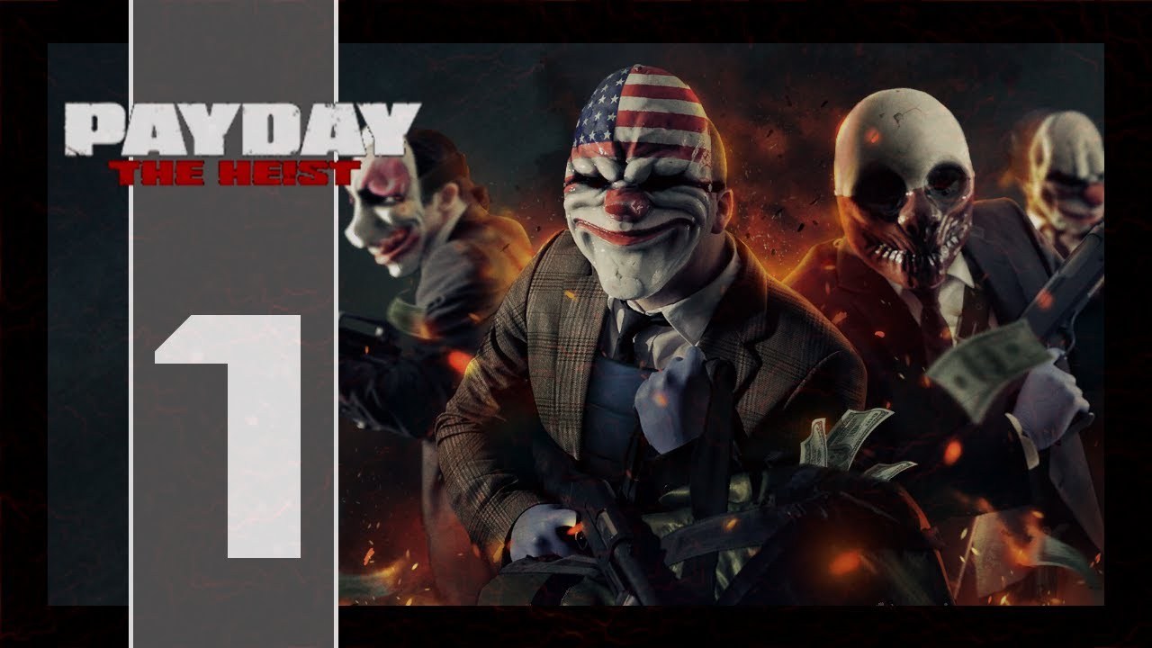 PAYDAY: The Heist #1 - First World Bank - YouTube